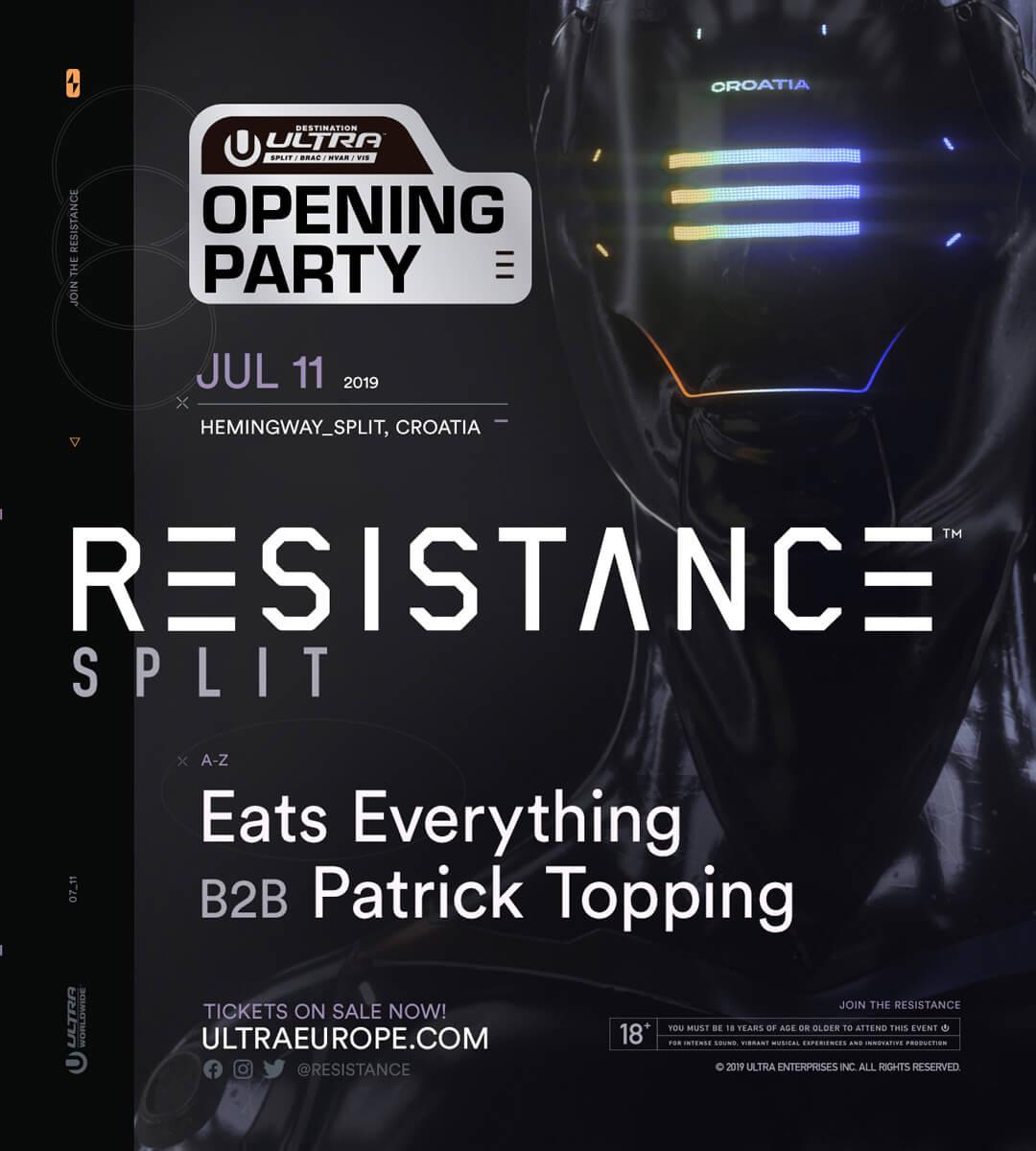 RESISTANCE Split (Destination Ultra Opening Party)