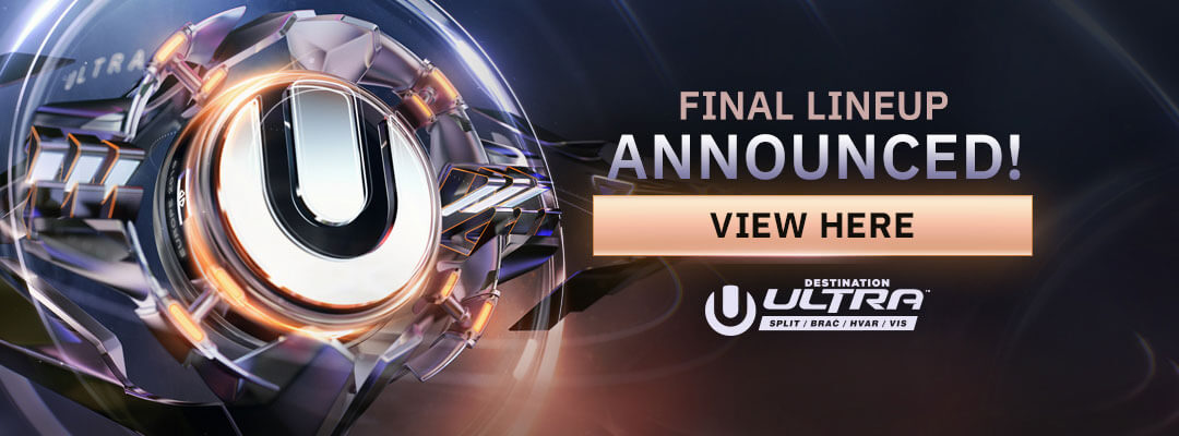 View the Final Lineup for Ultra Europe
